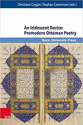 An Iridescent Device Premodern Ottoman Poetry.jpg